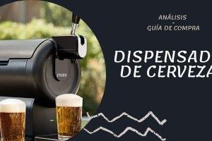 Mejores dispensadores de cerveza – Análisis